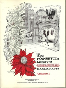 The Poinsettia Library of Christmas Handicrafts Volume 1