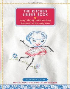 It's all about the Kitchen Linens--a Book Review and True Confession