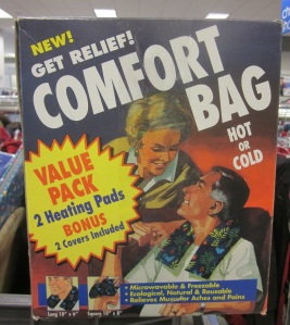If you call me comfort bag one more time you're going to need a cold pack!